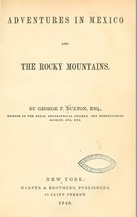Ruxton, Adventures in Mexico and The Rocky Mountains